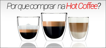 Por que comprar na Hot Coffee